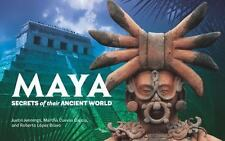 Maya: Secrets of Their Ancient World (Exhibition Catalogue)