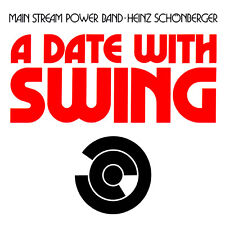 Main Stream Power Band ~ A DATE WITH SWING 24 TRACK NEW AND SEALED CD
