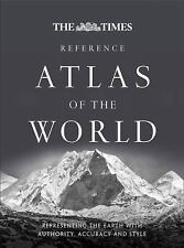 The Times Reference Atlas of the World: Representing the Earth with Authority, A