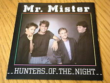 "MR MISTER - HUNTERS OF THE NIGHT  7"" VINYL PS"