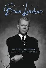 Starring Brian Linehan: A Life Behind the Scenes, , Anthony, George, Very Good,