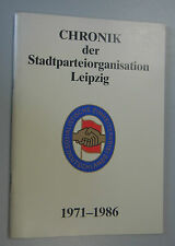 Chronik der Stadtparteiorganisation Leipzig SED /DDR 1971-1986