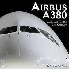 Airbus A380: Superjumbo of the 21st Century, Guy Norris, Good Condition, Book