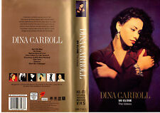 DINA CARROLL - SO CLOSE THE VIDEOS.VERY RARE UK SOUL VIDEOS VHS + CD
