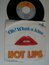"HOT LIPS: Oh ! what a kiss / racket - 7"" 1977 Belgium ROOTS R 1015 (remlen yeas)"