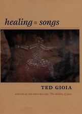 Healing Songs by Gioia, Ted