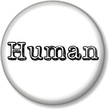 """Human 1"""" 25mm Pin Button Badge Novelty Geek Music The Killers Song Quirky Fun"""