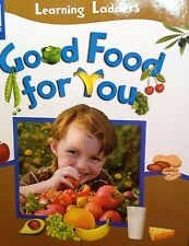 Good Food For You by Learning Ladders new hardcover book healthy eating