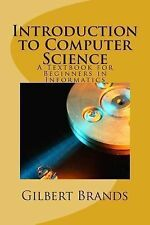 Introduction to Computer Science : A Textbook for Beginners in Informatics by...
