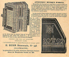NEUENRADE PUBLICITE ETS SUHR ACCORDEONS CITHARE 1913