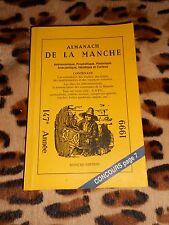 ALMANACH DE LA MANCHE 1999 - Manche Edition