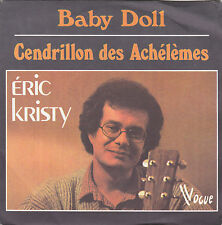 ERIC KRISTY BABY DOLL / CENDRILLON DES ACHELEMES FRENCH 45 SINGLE