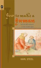 How to Make a Human: Animals and Violence in the Middle Ages (Interventions: New
