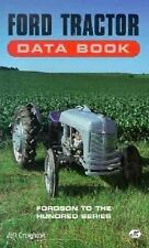 Ford Tractor Data Book: Fordson to the Hundred Series, Creighton, Jeff, Good Boo