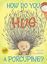 Laurie Isop - How Do You Hug A Porcupine (2012) - Used - Trade Cloth (Hardc