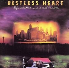 Big Dreams in a Small Town by Restless Heart (CD, Feb-2006, Sony BMG)