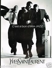 Publicité advertising 1991 Eau de Toilette Jazz Yves Saint Laurent