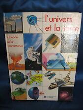 L'UNIVERS ET LA TERRE / LE MONDE DE LA CONNAISSANCE / HACHETTE JEUNESSE