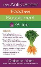 Healthy Home Library: The Anti-Cancer Food and Supplement Guide : How to...