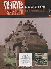 Military Vehicles in Detail No. 1 - SdKfz 231/234 8x8 German Armored Car