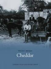 Cheddar (Pocket Images),Cheddar Valley U3A History Group,New Book mon0000010475