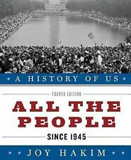 A History of US Ser.: All the People since 1945 10 by Joy Hakim (2010,...