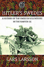 HITLER'S SWEDES A HISTORY OF THE SWEDISH VOLUNTEERS IN THE WAFFEN-SS