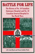 WW1 WW2 Battle for Life No 10 Canadian Stationary Hospital Reference Book