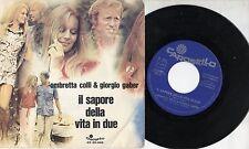 GIORGIO GABER OMBRETTA COLLI disco 45 ITALY Il sapore della vita in due 70 PROMO