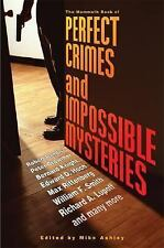 The Mammoth Book of Perfect Crimes and Impossible Mysteries