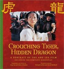 Crouching Tiger, Hidden Dragon: A Portrait of the Ang Lee Film (Newmar-ExLibrary
