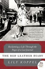 The Red Leather Diary: Reclaiming a Life Through the Pages of a Lost Journal P.