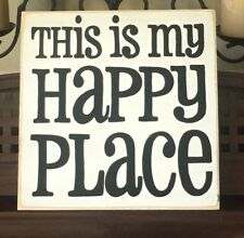 THIS IS MY HAPPY PLACE Sign Plaque Positive Living Life Vacation Home Pick Color