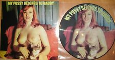 Limited Picture Vinyl LP My Pussy belongs Daddy Sexy Nude Cheesecake Burlesque