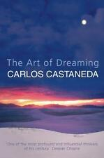 The Art of Dreaming (Paperback), 9781855384279, Castaneda, Carlos