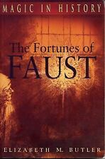 Magic in History: Fortunes of Faust by Elizabeth M. Butler (2007, Paperback)