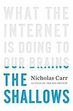 The Shallows: What the Internet Is Doing to Our Brains-ExLibrary