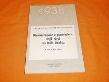 1938 discriminazione epersecuzione degli ebrei nell'italia fascista 1988