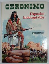 Géronimo L'Apache indomptable Marcellin Fronval Ed. Nathan TBE