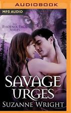 The Phoenix Pack: Savage Urges 5 by Suzanne Wright (2016, MP3 CD, Unabridged)