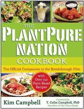 The PlantPure Nation Cookbook: The Official Companion Cookbook to the Breakthrou