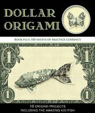 Dollar Origami: 10 Origami Projects Including the Amazing Koi Fish, Park, Won, G