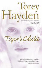 The Tiger's Child: The Story of a Gifted, Troubled Child and the Teacher Who...