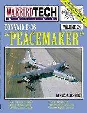 2002-01, B36 Peacemaker Convair (Warbird Tech Series), Dennis R. Jenkins, Very G