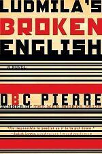 Ludmila's Broken English: A Novel-ExLibrary