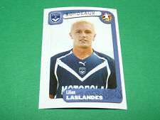 N°78 LASLANDES GIRONDINS BORDEAUX LESCURE PANINI FOOT 2005 FOOTBALL 2004-2005