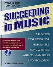 Succeeding in Music: A Business Handbook for Performers, Songwriters, -ExLibrary