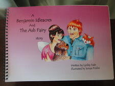 BENJAMIN IDLEACRES AND TE ASH FAIRY by Lynley Eade Signed 2011 1st ed