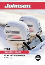 Johnson Outboard Owners Manual 2004 90, 115, 150 & 175 HP     PL, PX, CX & GL