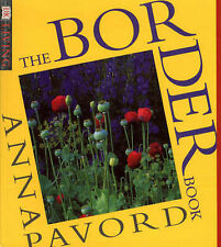 Border Book: Illustrated Practical Guide to Planting Borders, Beds and Out-of-th